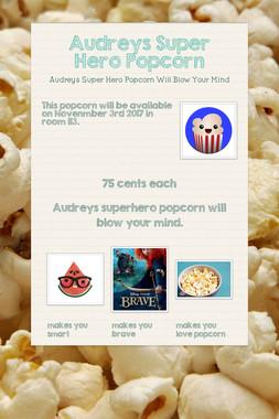 Audreys Super Hero Popcorn