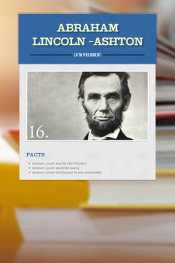Abraham Lincoln -Ashton