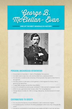 George B. McClellan- Evan