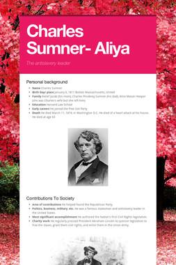 Charles Sumner- Aliya