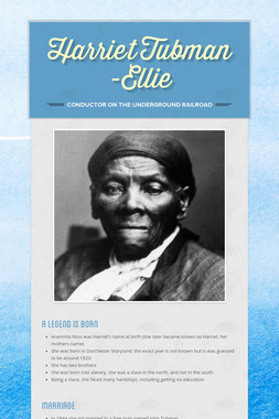 Harriet Tubman     -Ellie
