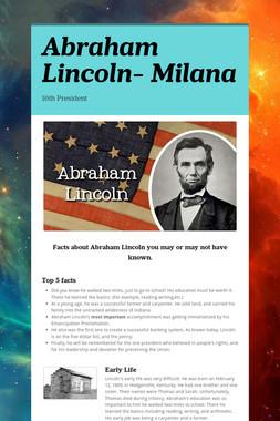 Abraham Lincoln- Milana