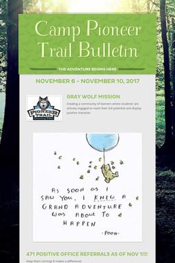 Camp Pioneer Trail Bulletin