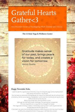 Grateful Hearts Gather<3