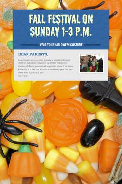 Fall Festival on Sunday 1-3 p.m.