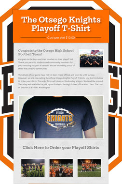 The Otsego Knights Playoff T-Shirt