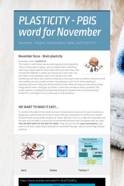 PLASTICITY - PBIS word for November
