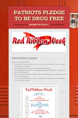 Patriots Pledge to be Drug Free