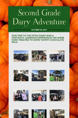 Second Grade Dairy Adventure