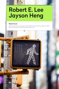 Robert E. Lee Jayson Heng