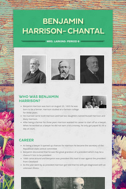 Benjamin Harrison- Chantal
