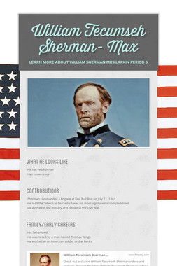 William Tecumseh Sherman- Max