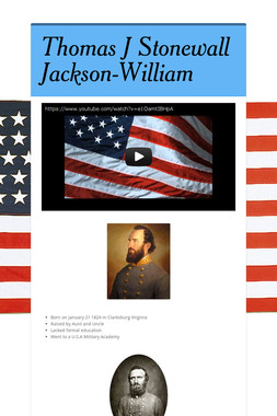 Thomas J Stonewall Jackson-William