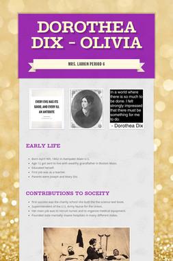 Dorothea Dix - Olivia