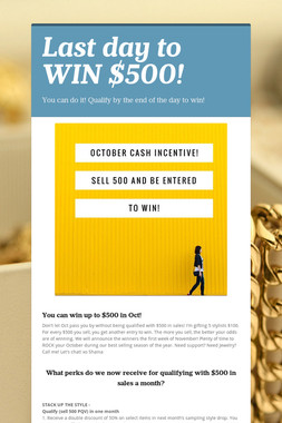 Last day to WIN $500!