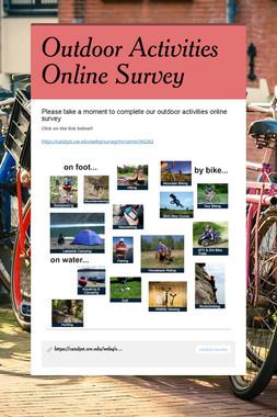 Outdoor Activities Online Survey