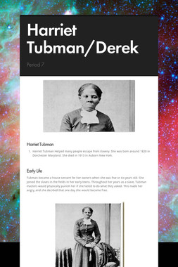 Harriet Tubman/Derek