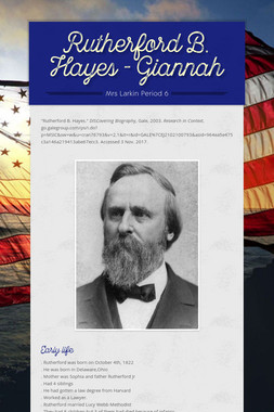 Rutherford B. Hayes - Giannah