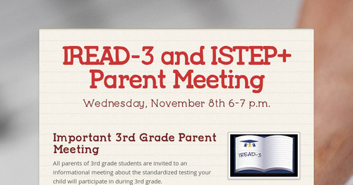 IREAD 3 And ISTEP Parent Meeting Smore Newsletters For