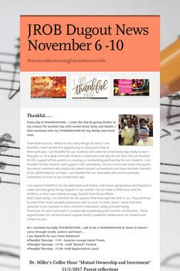 JROB Dugout News  November 6 -10