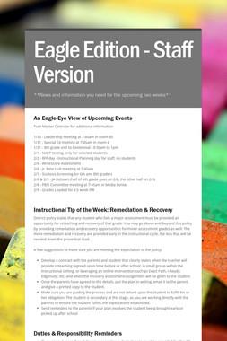 Eagle Edition - Staff Version