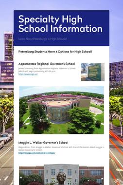 Specialty High School Information