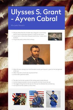Ulysses S. Grant - Ayven Cabral