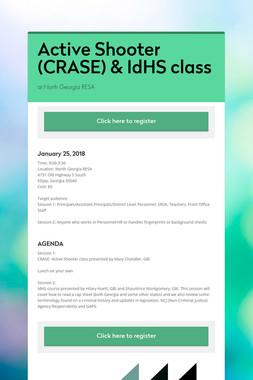 Active Shooter (CRASE) & IdHS class