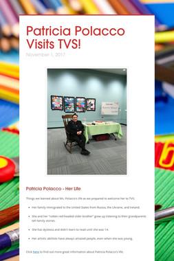 Patricia Polacco Visits TVS!