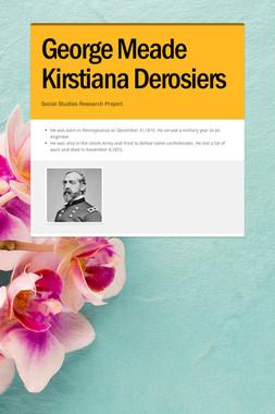 George Meade Kirstiana Derosiers