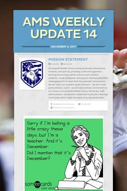 AMS Weekly Update 14