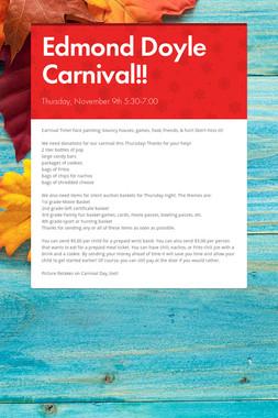 Edmond Doyle Carnival!!