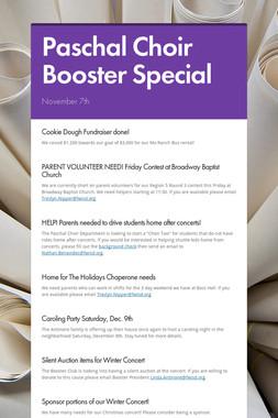 Paschal Choir Booster Special