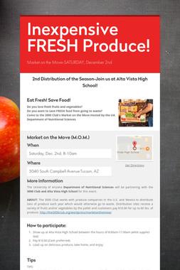 Inexpensive FRESH Produce!