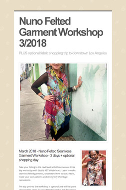 Nuno Felted Garment Workshop 3/2018