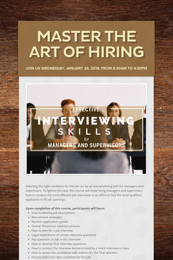 MASTER THE ART OF HIRING
