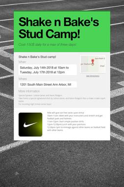 Shake n Bake's Stud Camp!