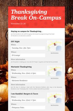 Thanksgiving Break On-Campus