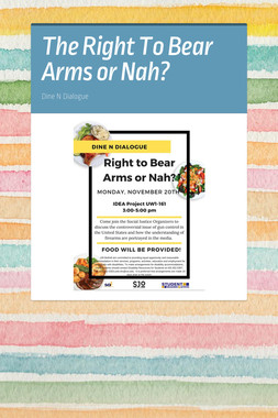 The Right To Bear Arms or Nah?