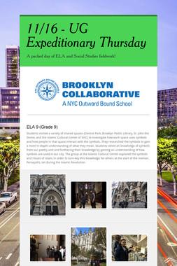 11/16 - UG Expeditionary Thursday