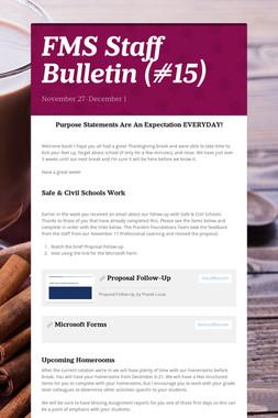 FMS Staff Bulletin (#15)