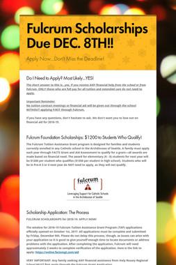 Fulcrum Scholarships Due DEC. 8TH!!