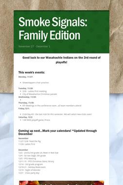 Smoke Signals: Family Edition
