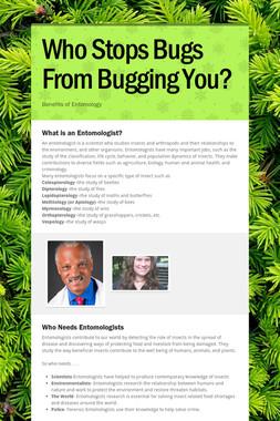 Who Stops Bugs From Bugging You?