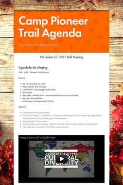 Camp Pioneer Trail Agenda