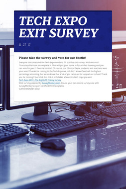 TECH EXPO EXIT SURVEY