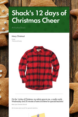 Shack's 12 days of Christmas Cheer
