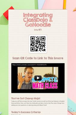 Integrating ClassDojo & GoNoodle