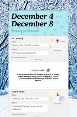 December 4 - December 8