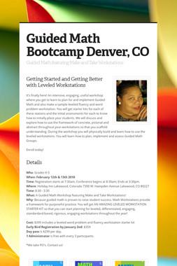 Guided Math Bootcamp Denver, CO
